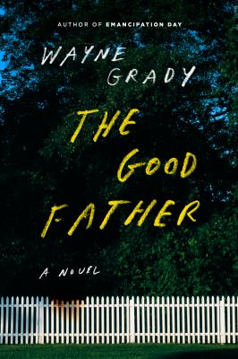 The good father : a novel Book cover