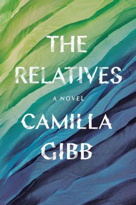 The relatives : a novel Book cover