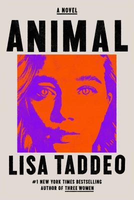 Animal : a novel Book cover