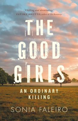 The good girls : an ordinary killing Book cover