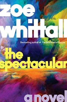 The spectacular : a novel Book cover