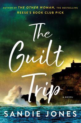 The guilt trip : a novel Book cover