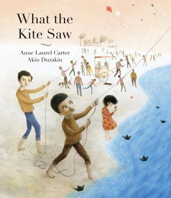 What the kite saw Book cover