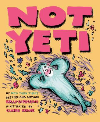 Not Yeti Book cover