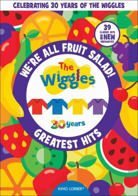 We're all fruit salad the Wiggles' greatest hits Book cover