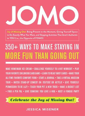 JOMO : celebrate the joy of missing out! Book cover