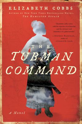 The Tubman command : a novel Book cover